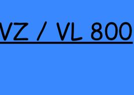 VZ/VL 800